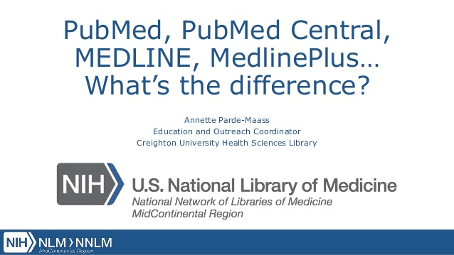 ncompass-live-pubmed-pubmed-central-medline-medlinepluswhats-the-difference-1-638